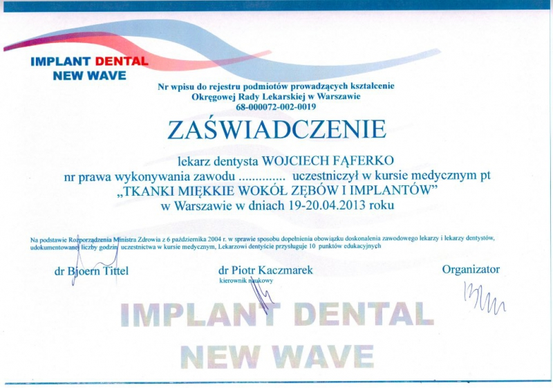 Wojciech Faferko, implantologia 2